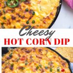 Cheesy Hot Corn Dip is going to be a showstopper in your party menu. Bubbly cheese, sweet corn and lots of flavourful ingredients make this appetizer really delicious.
