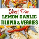 Sheet Pan Lemon garlic baked Tilapia and veggies Recipe