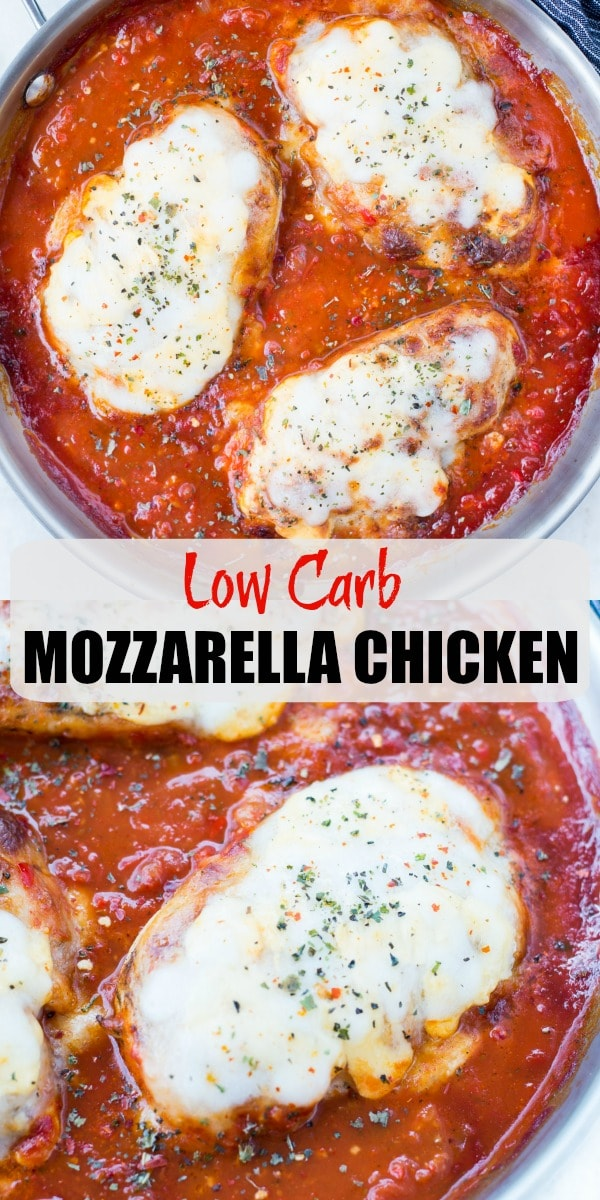 This Easy Mozzarella Chicken in homemade tomato sauce is low carb and made in one skillet. Pan Seared Chicken cooked in chunky tomato sauce and topped with gooey mozzarella is a perfect low carb dinner.