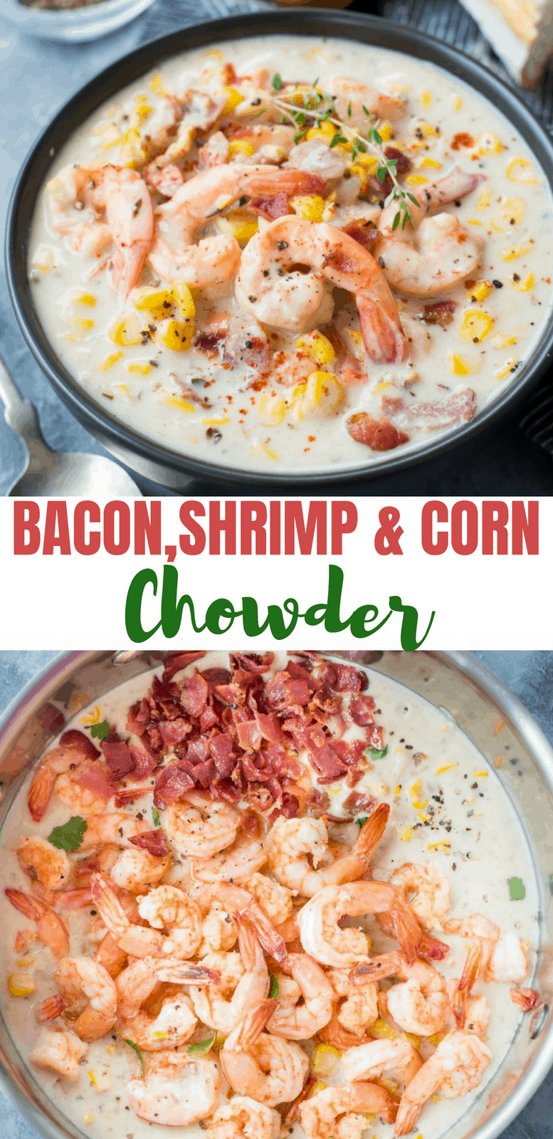Thick and Creamy Shrimp Corn Chowder with Bacon is a hearty soup to keep you warm and cosy on a cold winter night.  It is easy, one pot and takes less than 30 minutes to make.