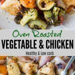 Roasted vegetables are super easy to make .Oven Roasted Vegetables with Chicken is vegetables, chicken tossed in butter, Italian seasoning and roasted until charred and tender.