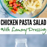 Chicken Pasta Salad for summer barbecues or light lunch. Grilled Chicken, Pasta and veggies tossed in a refreshing Lemon-Herb Dressing is so delicious and filled with goodness.