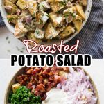 Roasted Potato Salad has Crunchy Roasted Potatoes, crispy Bacon, Onion, herb and a light creamy dressing. One of the best side dish to serve summer potluck or BBQ parties.